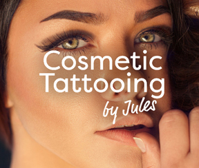 Cosmetic Tattooing by Jules