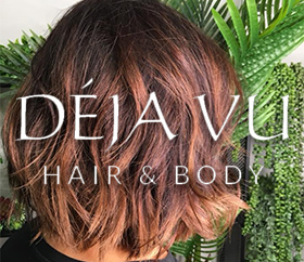 Dejavu Hair and Body